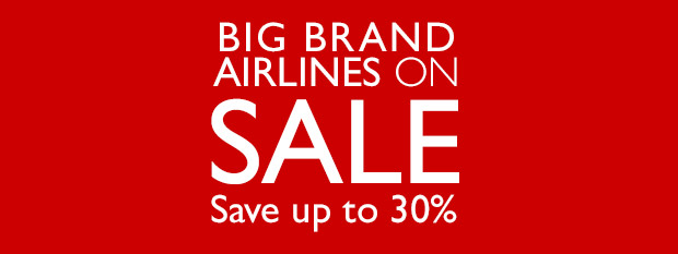 Big Brands on SALE - Save up to 30%