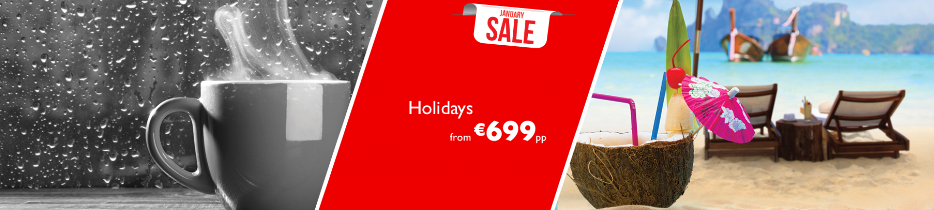 Holidays from €699pp in our January SALE